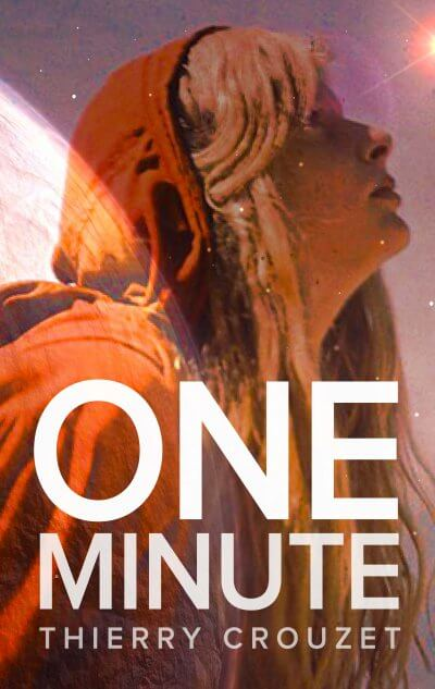One Minute de Thierry Crouzet